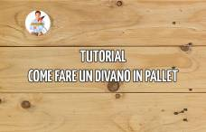 tutorial come fare un divano in pallet